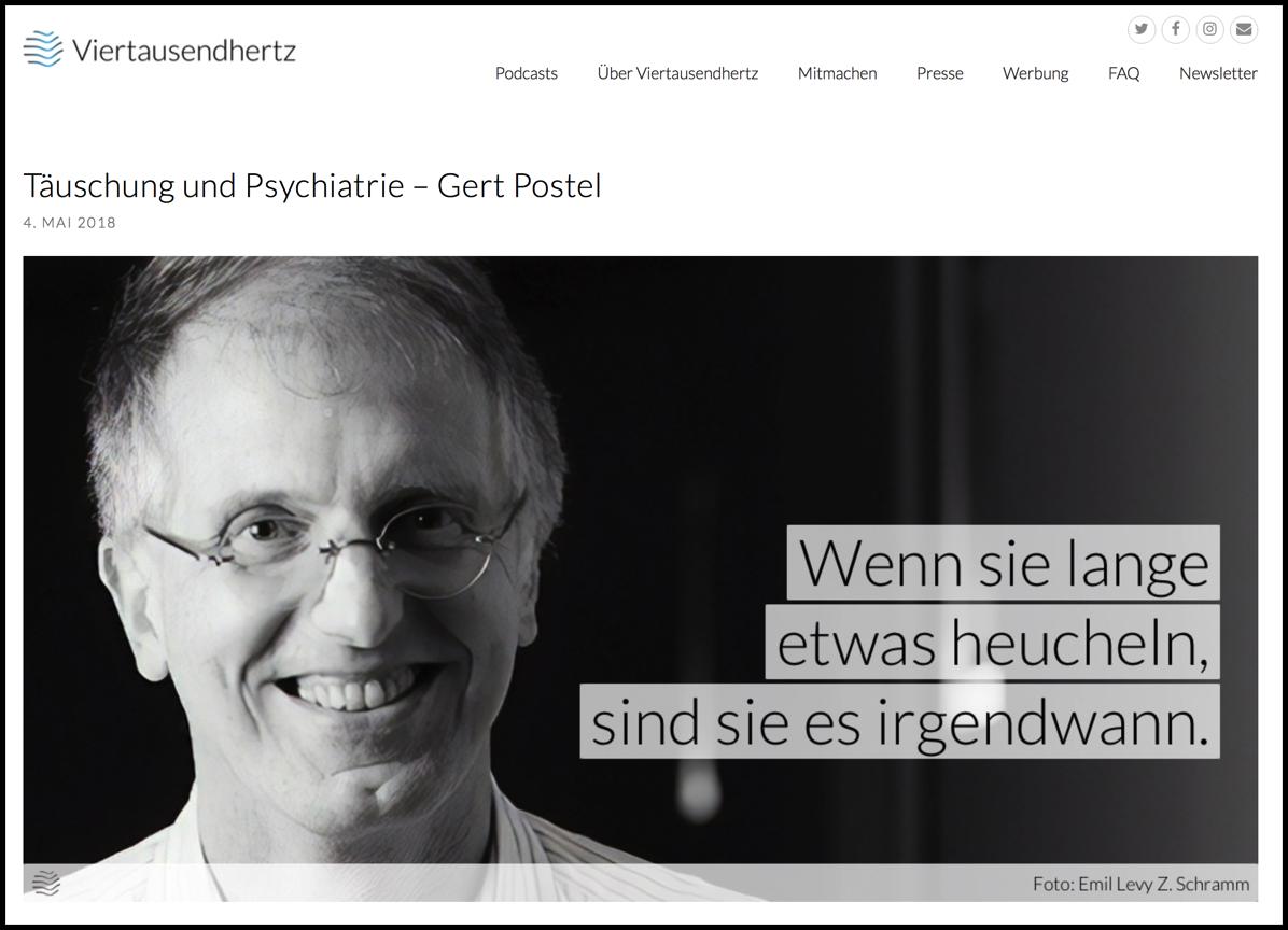 Täuschung und Psychiatrie  Gert Postel  Viertausendhertz | Das Podcastlabel 2018 05 04 08 02 50